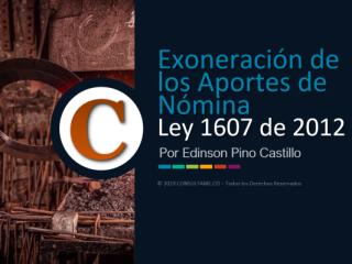 Exoneración de Aportes de Nómina - Ley 1819 de 2016 - Video
