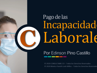 Pago de Incapacidades Laborales - Video